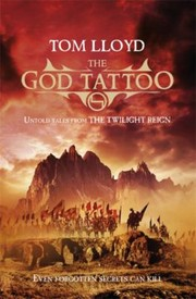 Cover of: The God Tattoo And Other Stories Of The Twilight Reign