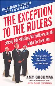 Cover of: The exception to the rulers : exposing oily politicians, war profiteers, and the media that love them