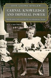 Cover of: Carnal Knowledge And Imperial Power Race And The Intimate In Colonial Rule