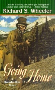Cover of: Going Home A Barnaby Skye Novel