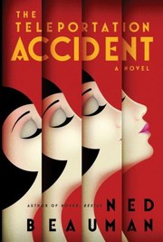 Cover of: The Teleportation Accident A Novel