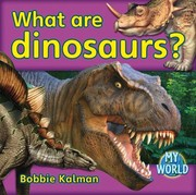 Cover of: What Are Dinosaurs