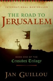 Cover of: The Road To Jerusalem