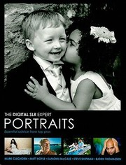Cover of: The Digital Slr Expert Portraits Essential Advice From Top Pros