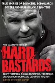 Cover of: The Mammoth Book Of Hard Bastards