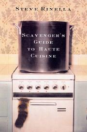 Cover of: SCAVENGER'S GUIDE TO HAUTE CUISINE, THE