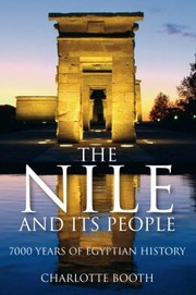 Cover of: The Nile And Its People 7000 Years Of Egyptian History