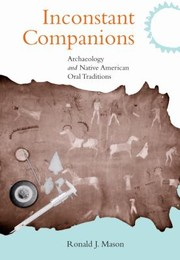 Cover of: Inconstant Companions Archaeology And North American Indian Oral Traditions