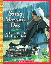 Cover of: Sarah Mortons Day A Day In The Life Of A Pilgrim Girl