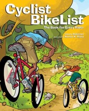 Cover of: Cyclist Bikelist The Book For Every Rider