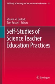 Cover of: Selfstudies Of Science Teacher Education Practices