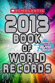 Scholastic 2013 book of world records