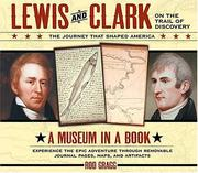 Cover of: Lewis and Clark on the trail of discovery: the journey that shaped America