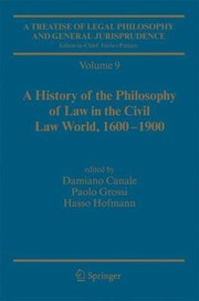 Cover of: A History Of The Philosophy Of Law In The Civil Law World 16001900