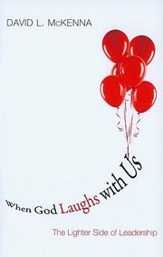Cover of: When God Laughs With Us The Lighter Side Of Leadership