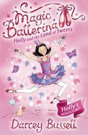 Cover of: Holly And The Land Of Sweets