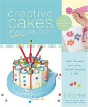 Cover of: Creative Cakes Anyone Can Make