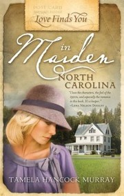 Cover of: Love Finds You In Maiden North Carolina