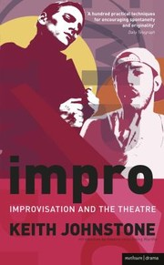 Cover of: Impro Improvisation And The Theatre