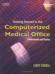 Cover of: Getting started in the computerized medical office