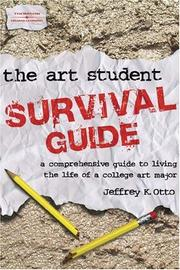 Cover of: The Art Student Survival Guide