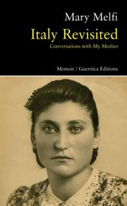 Cover of: Italy Revisited Conversations With My Mother