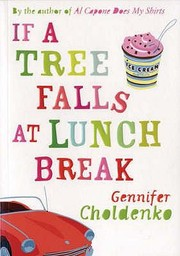 Cover of: If A Tree Falls At Lunch Break