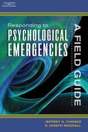 Cover of: Responding to Psychological Emergencies | Jeffrey A. Thomas