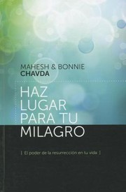 Cover of: Libera El Poder De Los Milagros En Tu Vida Unleash The Power Of Miracles In Your Life