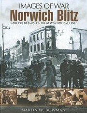 Cover of: Norwich Blitz Rare Photographs From Wartime Archives
