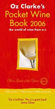 Cover of: Oz Clarkes Pocket Wine Book 2006