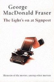 Cover of: The Lights On At Signpost