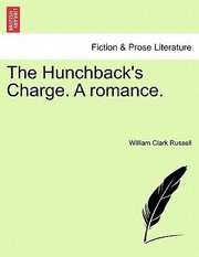 Cover of: Hunchbacks Charge A Romance