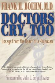 Cover of: Doctors Cry Too! | Frank Boehm