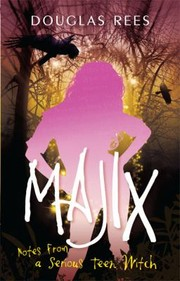 Cover of: Majix Notes From A Serious Teen Witch