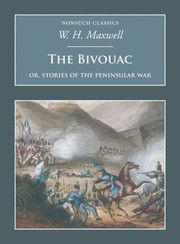 Cover of: The Bivouac Or Stories Of The Peninsular War