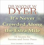 Cover of: It's Never Crowded Along the Extra Mile