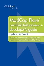 Cover of: Madcap Flare Certified Test Review Developers Guide