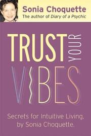 Cover of: Trust Your Vibes: Secret Tools for Six-Sensory Living