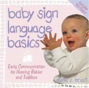 Cover of: Baby sign language basics | Monta Z. Briant