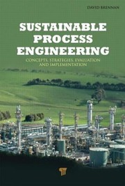 Cover of: Sustainable Process Engineering Concepts Strategies Evaluation And Implementation