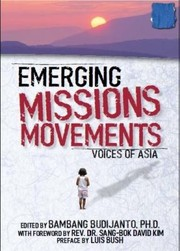 Cover of: Emerging Missions Movements Voices Of Asia