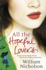 Cover of: All The Hopeful Lovers