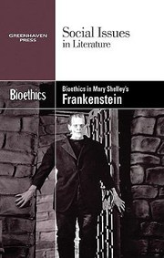 Bioethics in Mary Shelley's Frankenstein