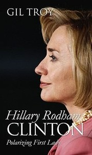 Cover of: Hillary Rodham Clinton Polarizing First Lady