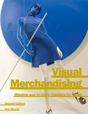 Cover of: Visual Merchandising Window And Instore Displays For Retail