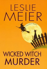 Cover of: Wicked Witch Murder A Lucy Stone Mystery
