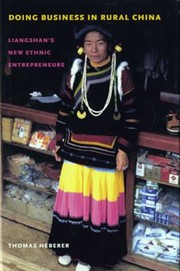 Cover of: Doing Business In Rural China Liangshans New Ethnic Entrepreneurs