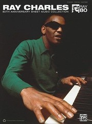 Cover of: Ray Charles 80th Anniversary Sheet Music Collection