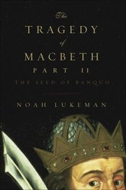 Cover of: The Tragedy Of Macbeth